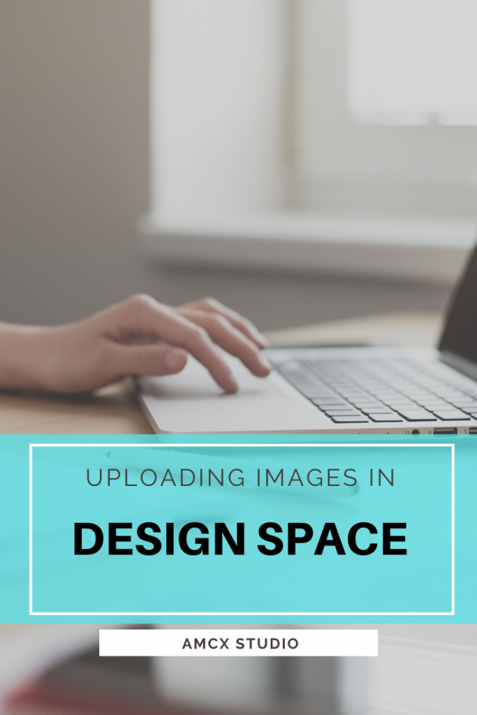 Uploading files into design space tall pin for pinterest